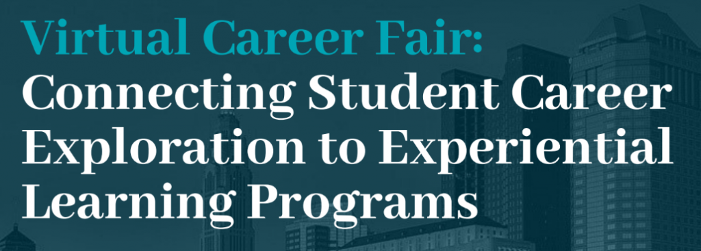 Virtual Career Fair: Connecting Student Career Exploration to Experiential Learning Programs