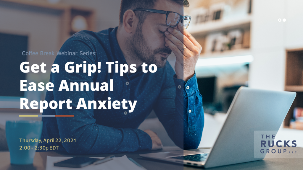 Webinar - Get a Grip! Tips to Ease Annual Report Anxiety.
